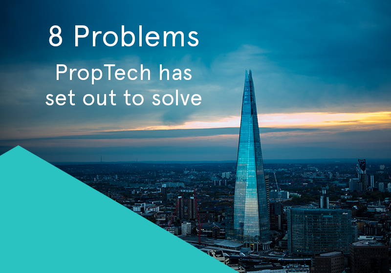 8 Problems PropTech has set out to solve