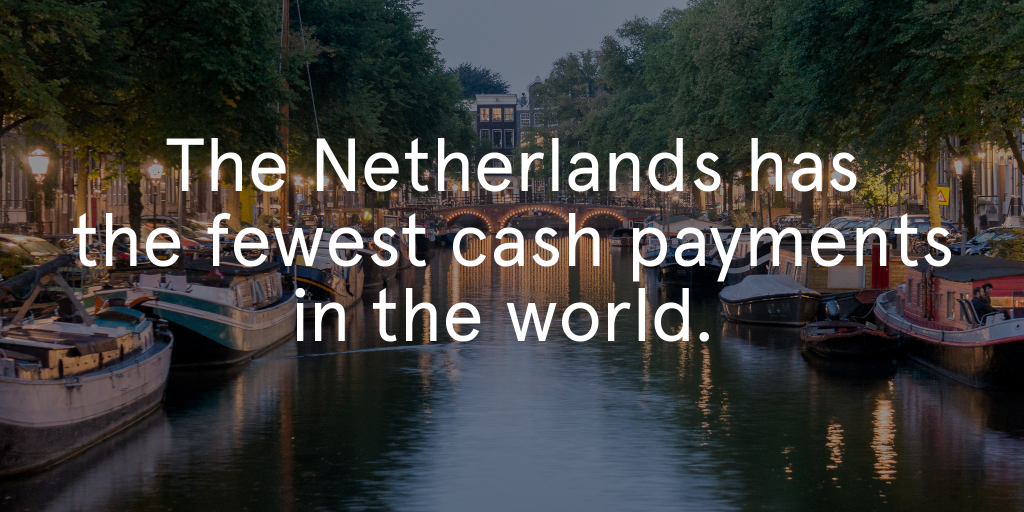 Netherlands fewest cash payments in the world
